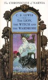 The Lion, the Witch, and the Wardrobe (The Chronicles of Narnia, #2)