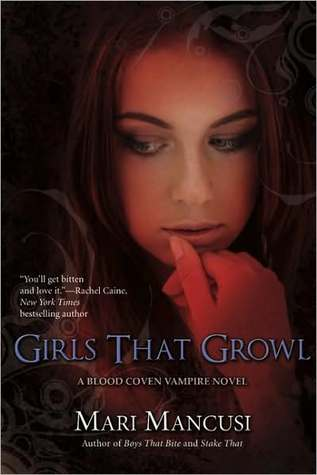 Girls That Growl (Blood Coven Vampire, #3)