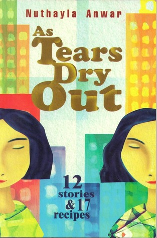 As Tears Dry Out by Nuthayla Anwar