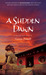 A Sudden Dawn: A Martial Arts Novel: 1