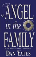 An Angel in the Family by Dan Yates