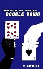 Double Down by M. Chandler