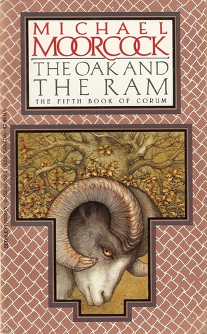 The Oak and the Ram by Michael Moorcock