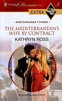 The Mediterranean's Wife by Contract by Kathryn Ross