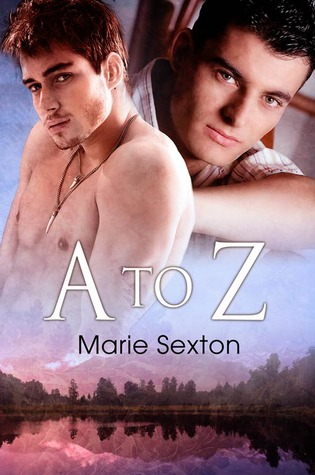 A to Z by Marie Sexton