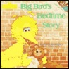 Big Bird's Bedtime Story (Pictureback(R))