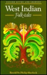 West Indian Folk Tales (Myths & Legends)
