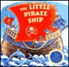 The Little Pirate Ship (Cuddle Cottage Books)