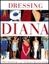 Dressing Diana by Tim Graham