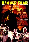 Hammer Films: The Bray Studio Years