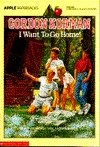 I Want to Go Home! by Gordon Korman