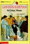 No Coins, Please by Gordon Korman