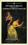 A Harlot High and Low by Honoré de Balzac