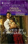 Saved by the Monarch (Defending the Crown, #1)