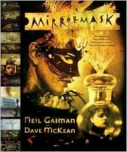 MirrorMask by Neil Gaiman