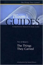 Tim O'Brien's The Things They Carried (Bloom's Guides)