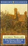 The Small House At Allington (World's Classics)