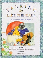 Talking Like the Rain by X.J. Kennedy