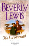 The Crossroad by Beverly Lewis