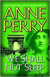 We Shall Not Sleep (World War One Series, #5)