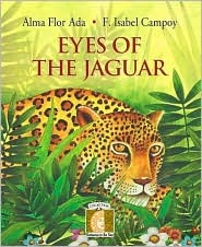 Eyes of the Jaguar (Gateways to the Sun) by Alma Flor Ada