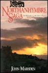 Northanhymbre Saga: The History of the Anglo-Saxon Kings of Northumbria