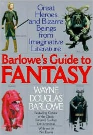 Barlowe's Guide to Fantasy by Wayne Barlowe