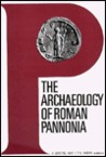 The Archaeology of Roman Pannonia