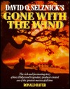David O'Selznick's Gone with the Wind