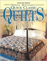 Marsha McCloskey's Quick Classic Quilts: Four-Patches to Feathered Stars (For the Love of Quilting.)