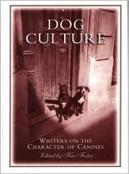 Dog Culture by Ken Foster