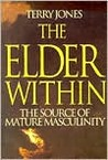The Elder Within: The Source of Mature Masculinity