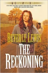 The Reckoning by Beverly  Lewis