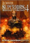 Superiors 4: Rogues to Riches (In Nomine: Superiors, #4)