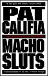 Macho Sluts by Pat Califia