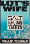 Lot's Wife: Salt and the Human Condition