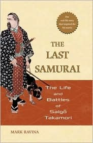 The Last Samurai by Mark Ravina