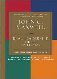 Real Leadership: The 101 Collection (101)