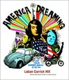 America Dreaming: How Youth Changed America in the 60's