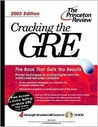Cracking the GRE with Sample Tests on CD-ROM, 2003 Edition [With CD-ROM]