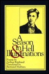 A Season in Hell and Illuminations by Arthur Rimbaud