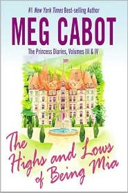The Highs and Lows of Being Mia by Meg Cabot