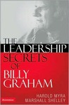 The Leadership Secrets of Billy Graham