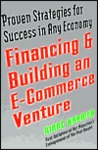 Financing and Building an e-Commerce Venture