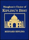 Maughams Choice of Kiplings by Rudyard Kipling