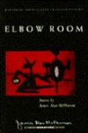 Elbow Room: Stories