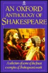 An Oxford Anthology of Shakespeare