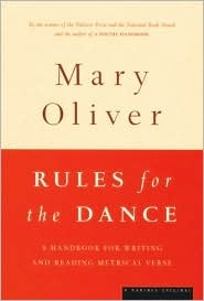 Rules for the Dance by Mary Oliver