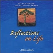 Reflections on Life by Allen Klein