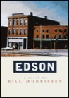 Edson by Bill Morrissey